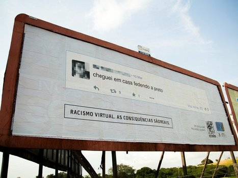 People's racist Facebook comments are ending up on billboards near their homes | Universal curiosity, appreciation and imagination. | Scoop.it