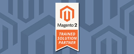 Kensium Solutions is now a Magento 2 Trained Solution Partner | Business and IT Solutions | Scoop.it