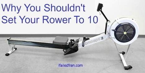 Why You Shouldn't Set Your Rower to 10 - Tabata Times | CrossFit Planet | Scoop.it