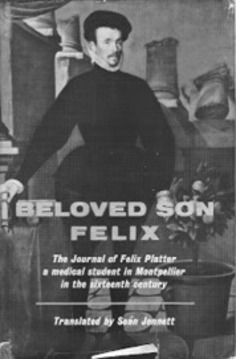 16th Century Medical Student Blog – Beloved son, Felix | Cultural History | Scoop.it