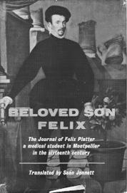 16th Century Medical Student Blog – Beloved son, Felix | History Curiosity | Scoop.it