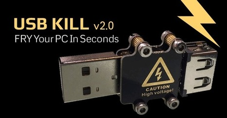 Oh, It's On Sale! USB Kill to Destroy any Computer within Seconds | Technology by Mike | Scoop.it