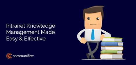 Intranet Knowledge Management Made Easy & Effective | KnowledgeManagement | Scoop.it