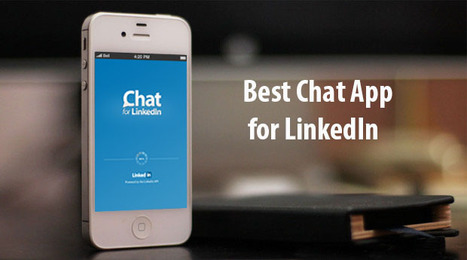 Outstanding fist Chat App for LinkedIn |iOS,Android | Blink Chat for LinkedIn™ | Scoop.it
