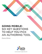 The eLearning Guild : Going Mobile: Six Key Questions to Help You Pick an Authoring Tool : Research Library | Mobile Learning in Higher Education | Scoop.it