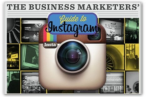 A B2B marketer's guide to Instagram | Articles | Home | B2B Marketing and PR | Scoop.it