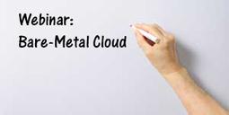 Webinar recap: Go beyond virtualization with bare-metal cloud - Internap | docker | Scoop.it