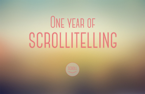 One Year of Scrollitelling | Documentary Evolution | Scoop.it