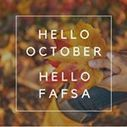 FAFSA for College - October 1 is the new January 1 | College Scholarships | Scoop.it