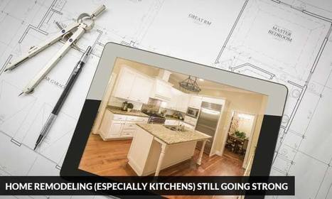 Home Remodeling is still going Strong | Kitchen Solvers Franchise | Home Improvement Franchise | Scoop.it