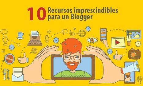 10 recursos necesarios para ser un Blogger de éxito | Las TIC en el aula de ELE | Scoop.it