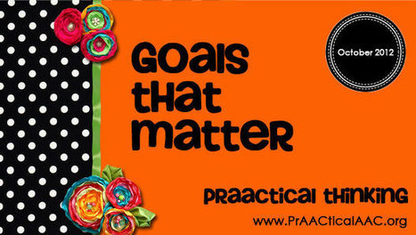 PrAACtical Goals That Matter | IEP Goals | Scoop.it