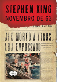 [Resenha #905] Novembro de 63 - Stephen King | Lost Girly Girl | Ficção científica literária | Scoop.it