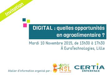 10 novembre : Intervention du CITC - Atelier : Digital, quelles opportunités en agroalimentaire? | Internet du Futur | Scoop.it