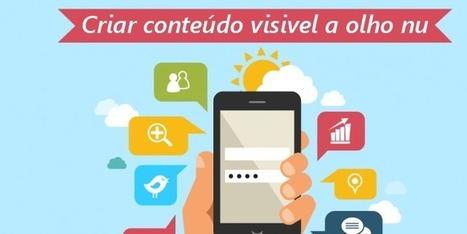 Publicidade móvel: Como criar conteúdo visível a olho nu? | Marketing Digital 2.0 | Scoop.it