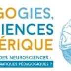 Colloque Pédagogie, Neurosciences et Numérique... - A.N.A.E | Innovations pédagogiques | Scoop.it