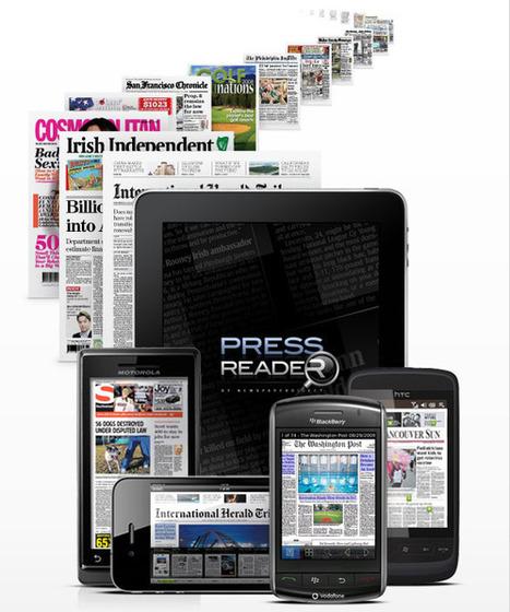 PressReader brings 2,100+ digital newspaper replicas to iPad | 咫 @ 下一站 | Scoop.it