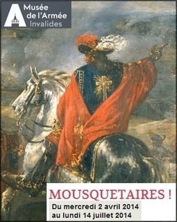 dès le 2 avril. Mousquetaires ! l'exposition au Musée de l'Armée | Paris, sous toutes les coutures | Scoop.it