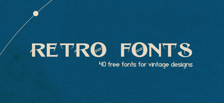 40 Free Fonts Ideal For Retro And Vintage Designs   Bluefaqs   Websites I Found So You Don't Need To   Scoop.it
