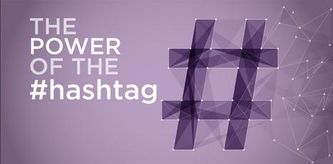 La force du hashtag | SYLVIE MERCIER | Scoop.it