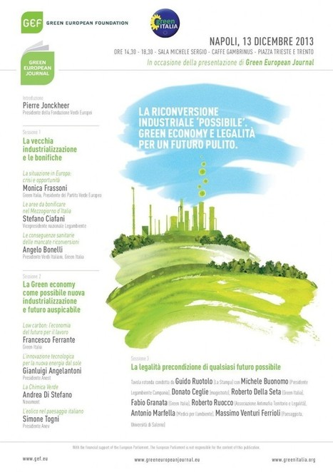 GREEN ITALIA – Green economy e riconversione industriale, a Napoli il 13 dicembre il convegno organizzato da Green Italia | Sustain Our Earth | Scoop.it