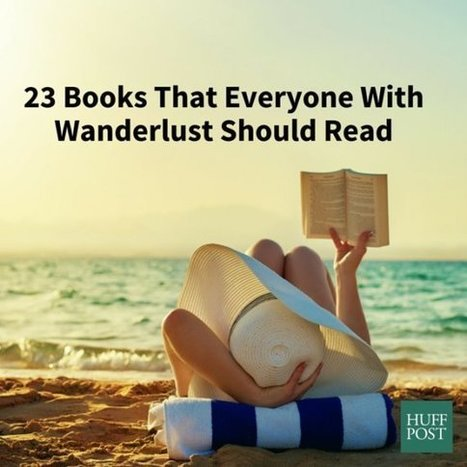 23 Books That Everyone With Wanderlust Should Read | Read Read Read | Scoop.it
