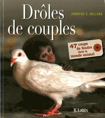 Drôle de couples : 47 coups de foudre dans le monde animal   CDI - Albert Thomas (Roanne) : nos dernières acquisitions pour le collège   Scoop.it