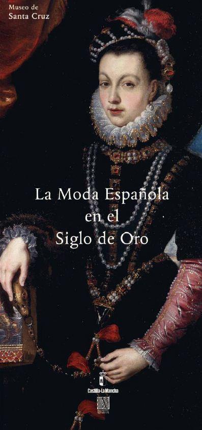 Museo de Santa Cruz | La Moda Española en el Siglo de Oro | design exhibitions | Scoop.it