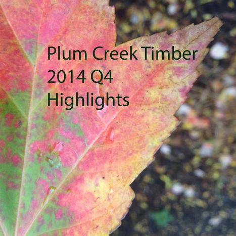 Plum Allocators: A look at Plum Creek's 4Q Conference Call highlights | Risk-Adjusted Returns | Scoop.it