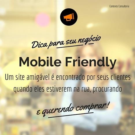 O seu site Mobile Friendly | Antropologia Cognitiva | Scoop.it