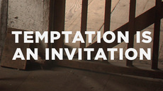 Temptation Is an Invitation | Gospel resources | Scoop.it