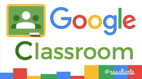 Tutorial completo de Google Classroom para profesores | desdeelpasillo | Scoop.it