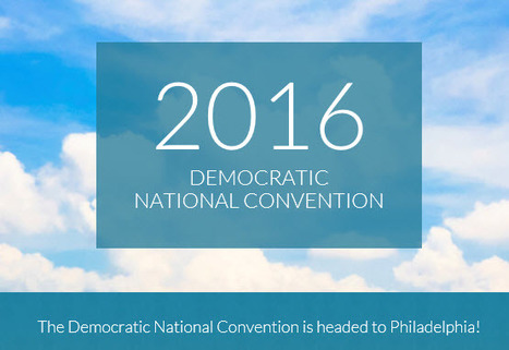 Democratic National Convention 2016 Going To Philadelphia | Democrats.org | 02/12/15 | Politics From My Point Of View | Scoop.it