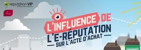 Sondage IFOP / Reputation VIP : l'influence de l'e-réputation sur l'acte d'achat | Reputation VIP | E-réputation et Personal Branding | Scoop.it