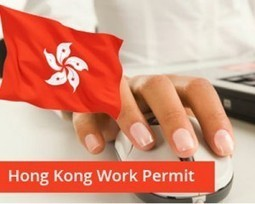 What are the requirements of Hong Kong work permit? | Immigration and Visa Latest News | Scoop.it