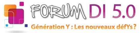 Forum DI 5.0 : Génération Y : Les nouveaux défYs ? (4 avril 2013) | Toulouse networks | Scoop.it