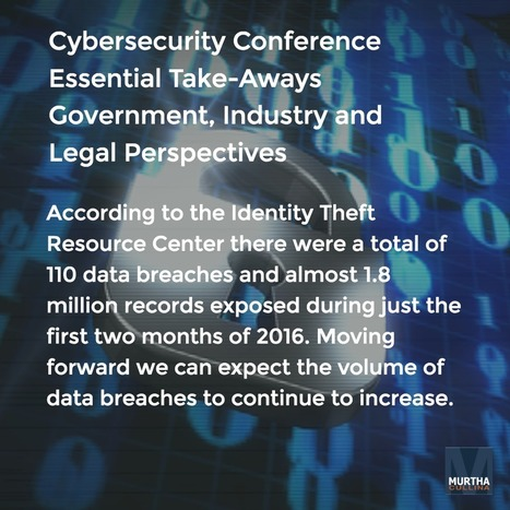 Cybersecurity Conference Essential Take-Aways Government, Industry and Legal Perspectives | Litigation Support News and Opportunities | Scoop.it