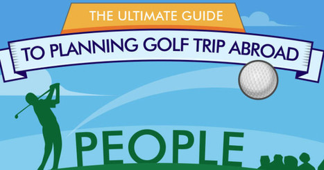 How to plan a golf trip abroad: infographic | Golf in Italy | Scoop.it