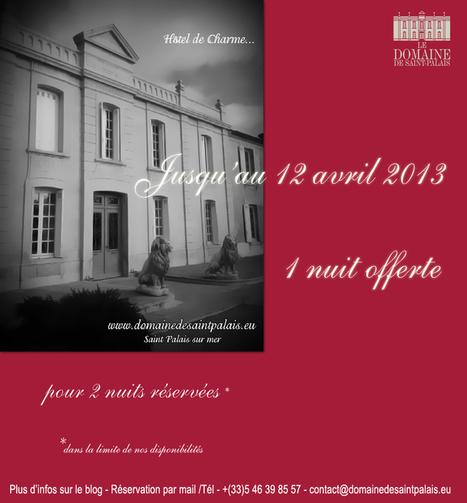 Offres spéciales Printemps : Le Domaine de Saint Palais joue les prolongations ! | Actualité du Domaine de Saint Palais | Scoop.it
