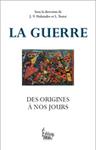 La guerre, des origines à nos jours | Editions Sciences Humaines | Scoop.it