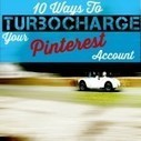 10 Ways To Turbocharge Your Pinterest Account | Pinterest | Scoop.it