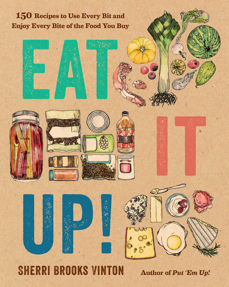 Eat It Up! by Sherri Brooks Vinton | @FoodMeditations Time | Scoop.it