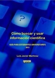 Cómo buscar y usar información científica: Guía para estudiantes universitarios | TIC y Educación | Scoop.it