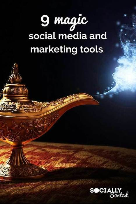 9 Magic Social Media & Marketing Tools | Social media marketers | Scoop.it