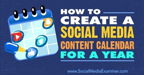 How to Create a Social Media Content Calendar for a Year  | AtDotCom Social media | Scoop.it