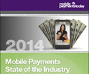 Mobile Payments Today releases State of the Industry report - Mobile Payments Today | Payment Technology | Scoop.it