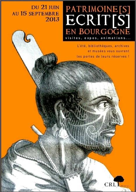 Patrimoine[s] écrit[s] en Bourgogne 2013 du 21 juin au 15 septembre | Nos Racines | Scoop.it