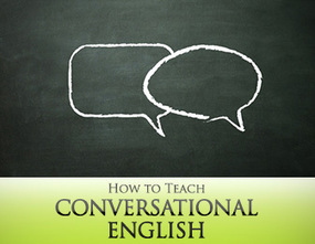How to Teach Conversational English: 9 Best Practices | All things ELT | Scoop.it
