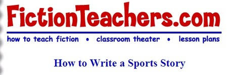 Fiction Teachers: How to Write a Sports Story | BOWL | Scoop.it