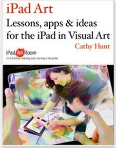 Lessons and Apps for The iPad in Visual Art | Technology in Art And Education | Scoop.it